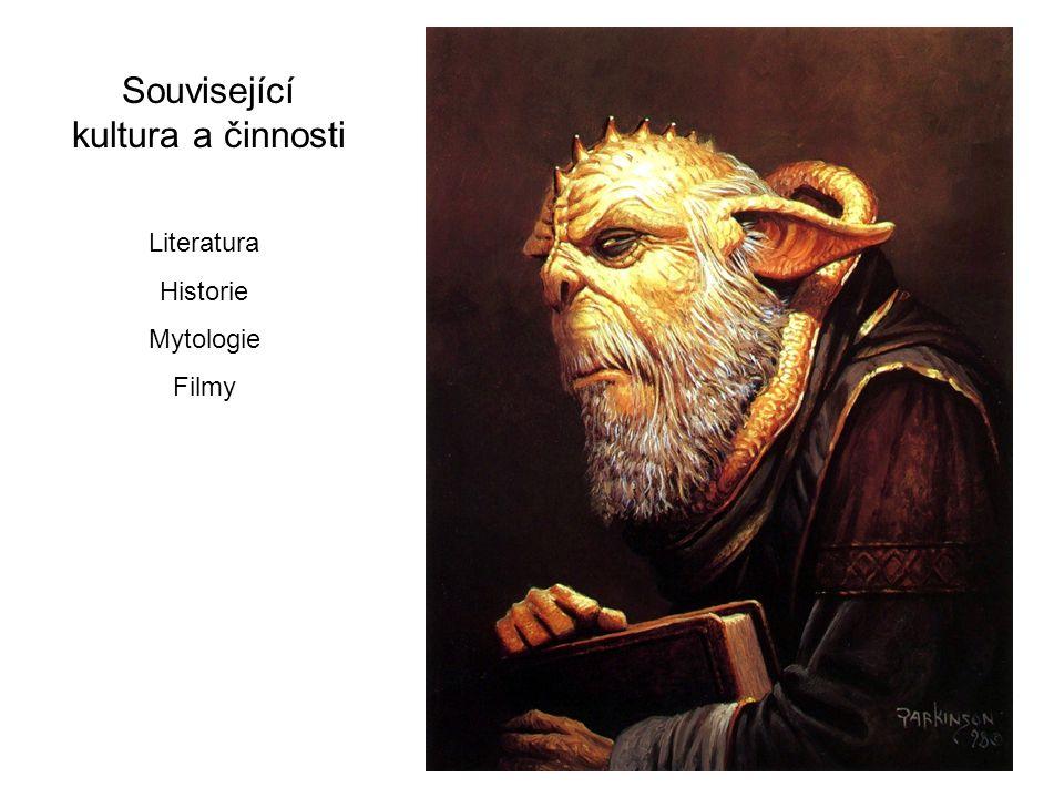 Související kultura a činnosti Literatura Historie Mytologie Filmy