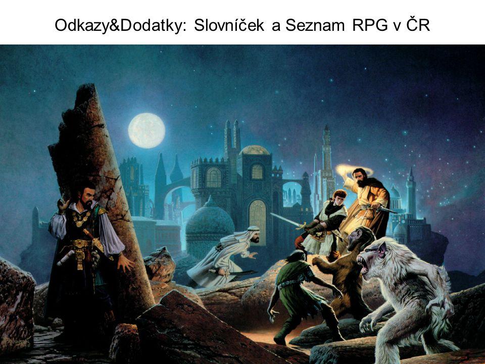 Odkazy&Dodatky: Slovníček a Seznam RPG v ČR