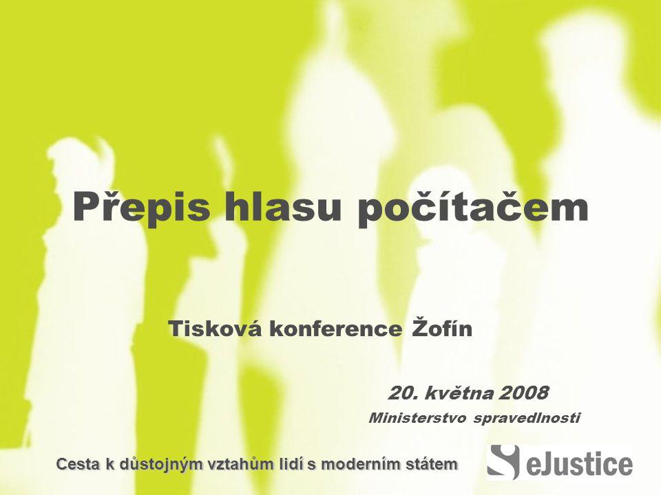 Přepis hlasu počítačem Tisková konference Žofín 20.
