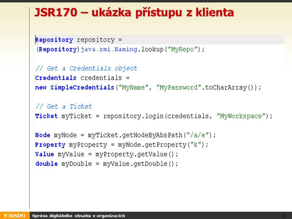 Y36SDO JSR170 – ukázka přístupu z klienta Správa digitálního obsahu v organizacích 28