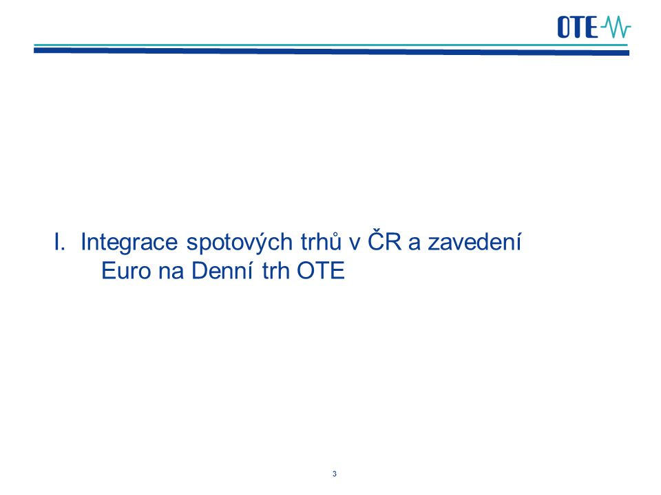 14 Krátkodobý trh v ČR a návazné činnosti