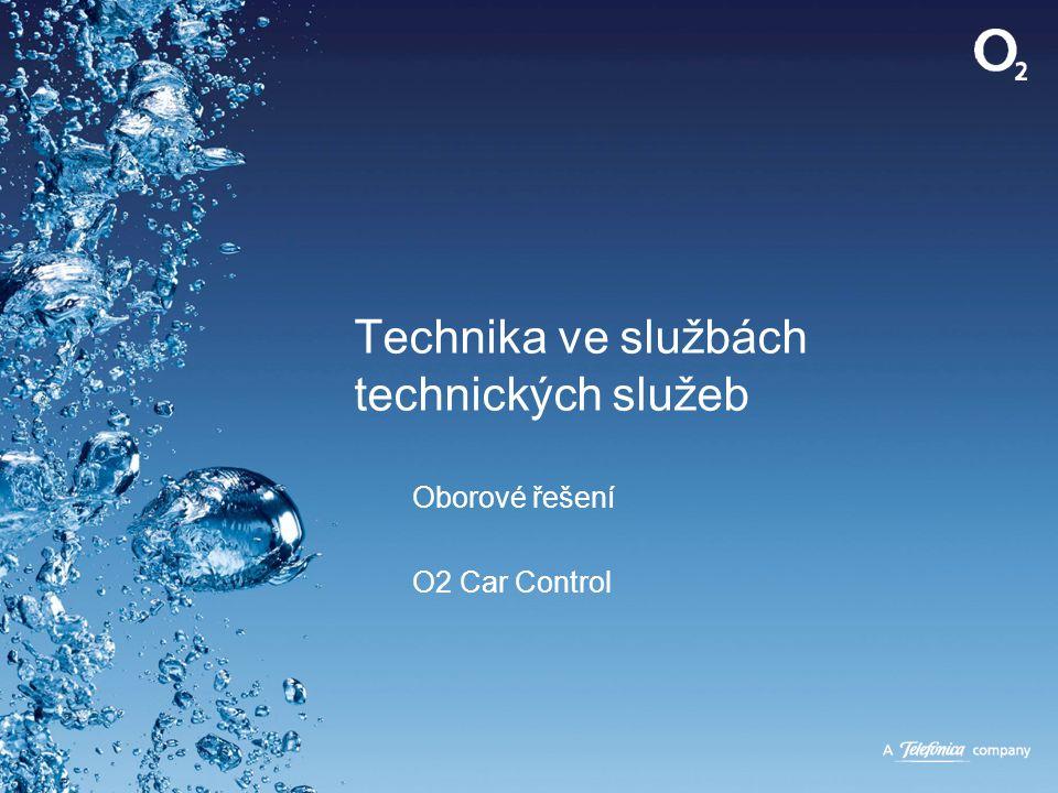 Technika ve službách technických služeb Oborové řešení O2 Car Control