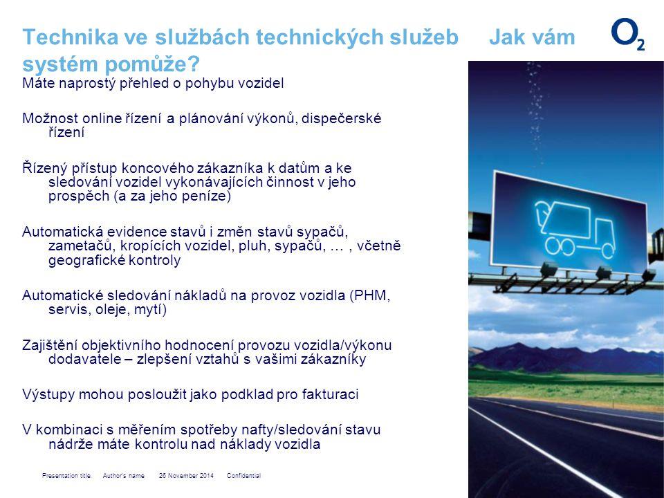 Presentation title Author s name 26 November 2014 Confidential Technika ve službách technických služeb Jak vám systém pomůže.