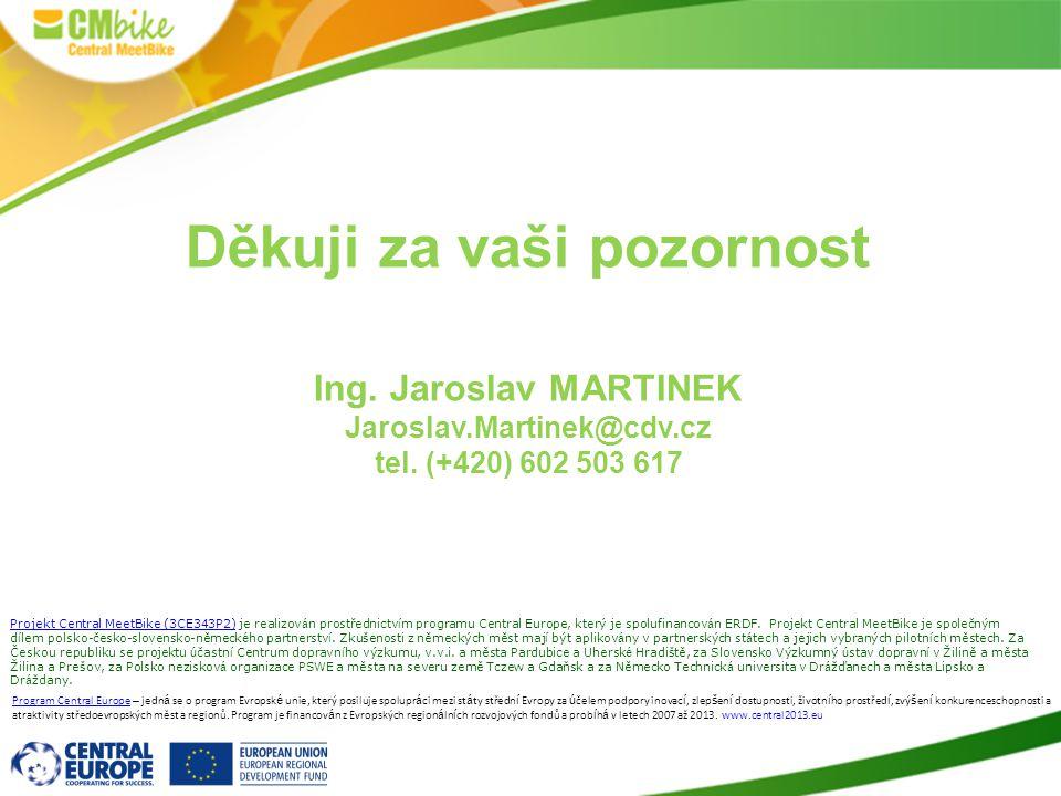 20 Program Central Europe – jedn á se o program Evropsk é unie, který posiluje spolupr á ci mezi st á ty středn í Evropy za ú čelem podpory inovac í,