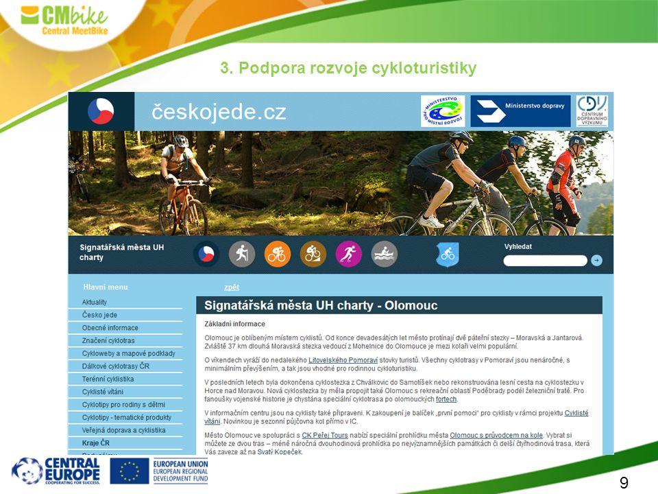 9 3. Podpora rozvoje cykloturistiky