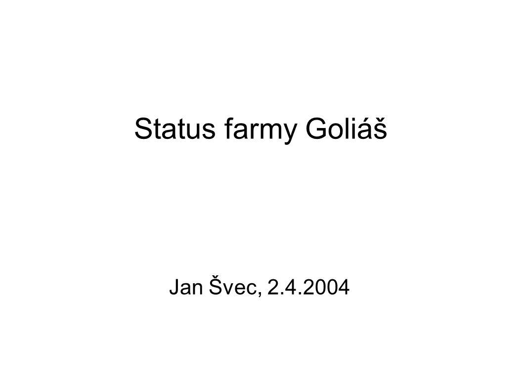 Status farmy Goliáš Jan Švec, 2.4.2004