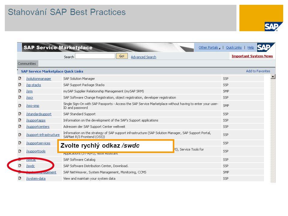 Na vstupní obrazovce Software Distribution Center zvolte SAP Installations and Upgrades  Entry by Application Group  SAP Best Practices a klepněte na požadovanou verzi SAP Best Practices.