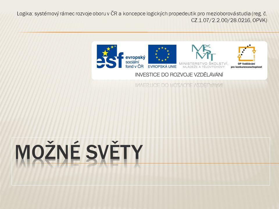 Logika: systémový rámec rozvoje oboru v ČR a koncepce logických propedeutik pro mezioborová studia (reg.