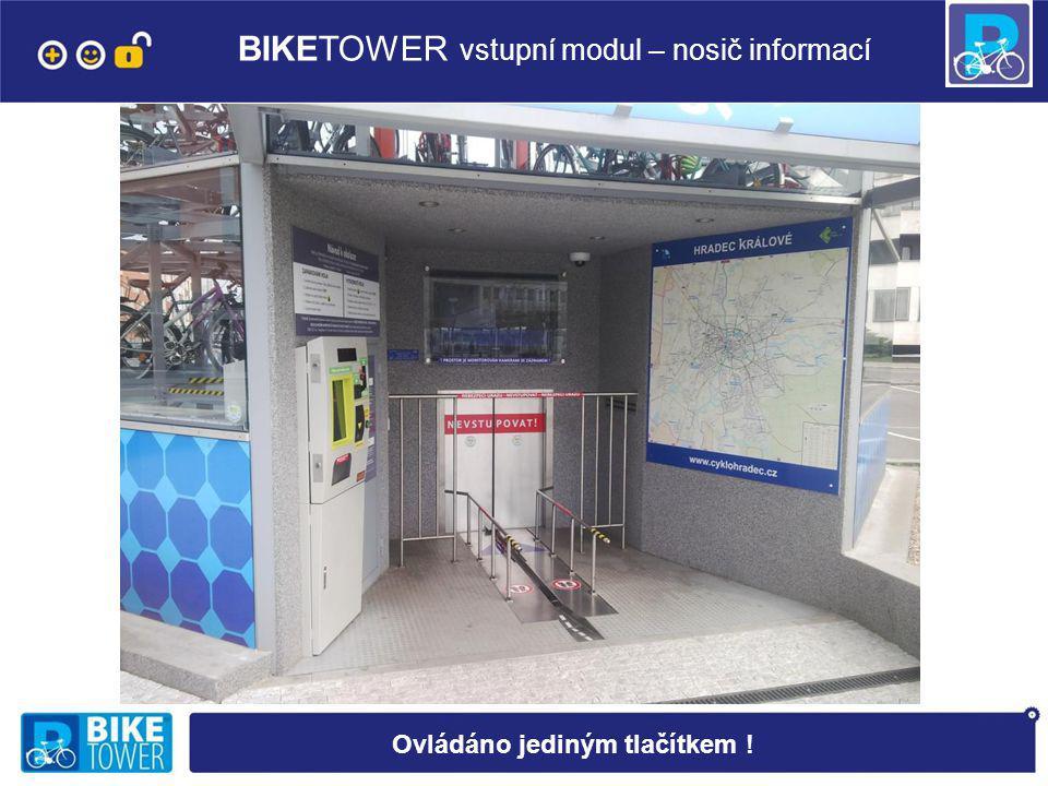 BIKETOWER vstupní modul – nosič informací Ovládáno jediným tlačítkem !