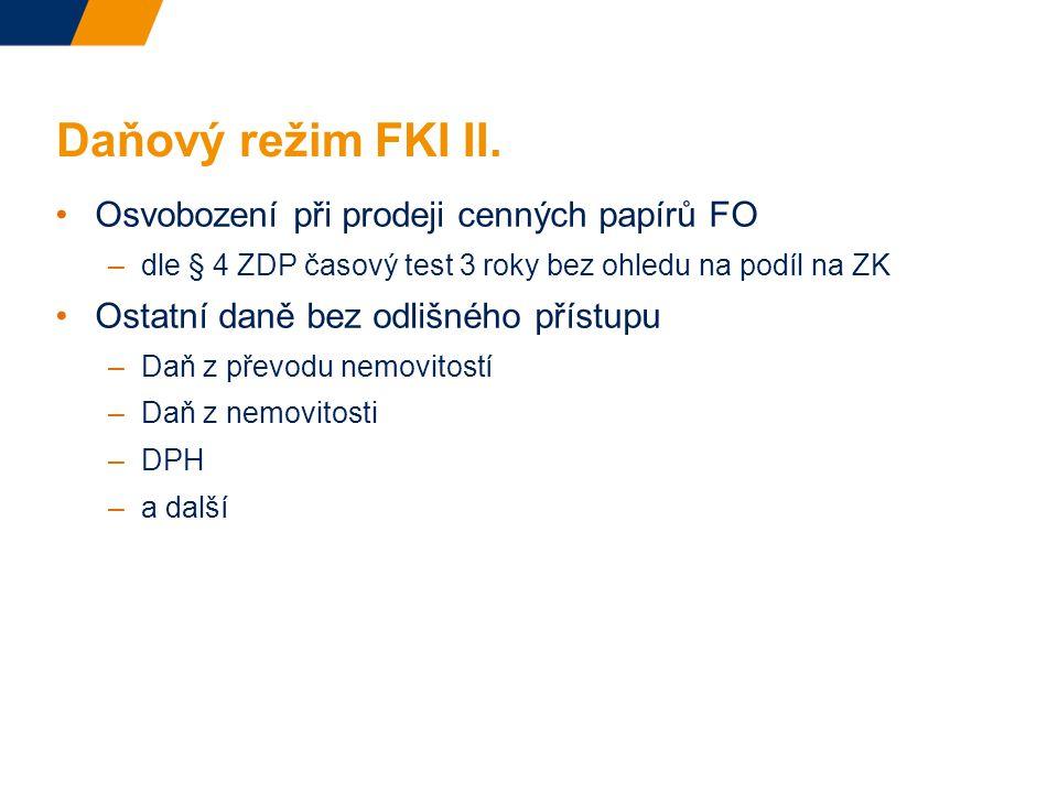 Daňový režim FKI II.