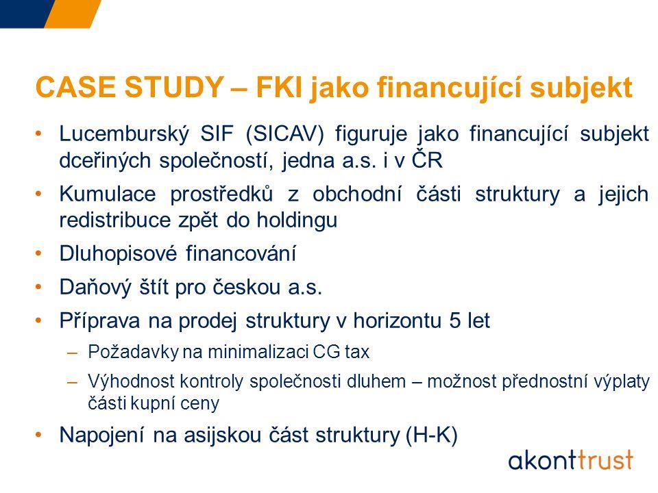 CASE STUDY – FKI jako financující subjekt Lucemburský SIF (SICAV) figuruje jako financující subjekt dceřiných společností, jedna a.s.