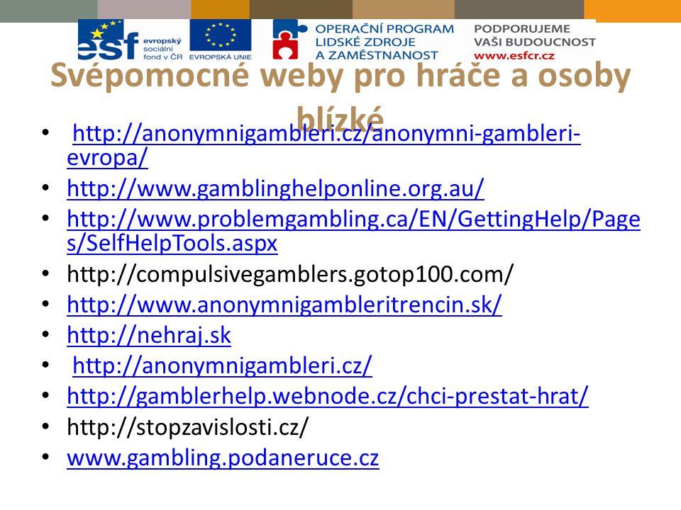 Svépomocné weby pro hráče a osoby blízké http://anonymnigambleri.cz/anonymni-gambleri- evropa/http://anonymnigambleri.cz/anonymni-gambleri- evropa/ ht