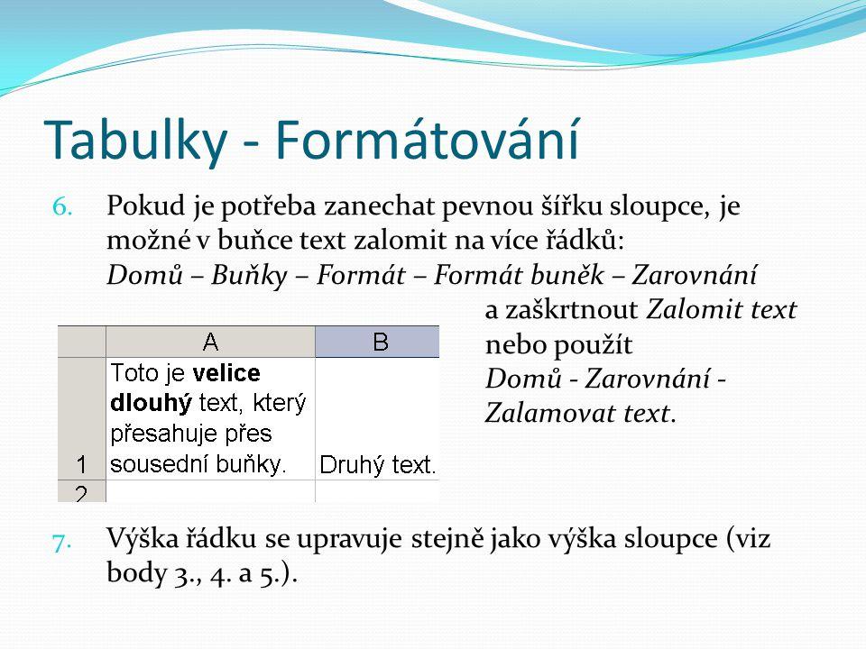Tabulky - Formátování 6.