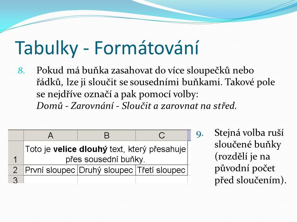 Tabulky - Formátování 8.