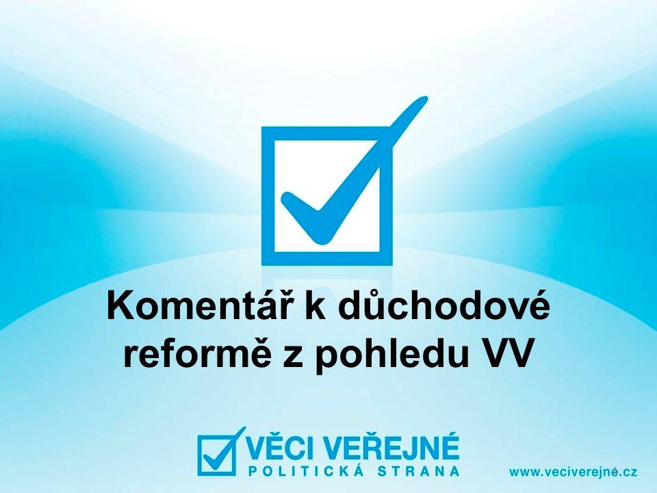 Komentář k důchodové reformě z pohledu VV 1
