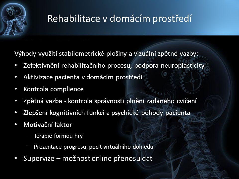Rehabilitace v domácím prostředí Výhody využití stabilometrické plošiny a vizuální zpětné vazby: Zefektivnění rehabilitačního procesu, podpora neuropl