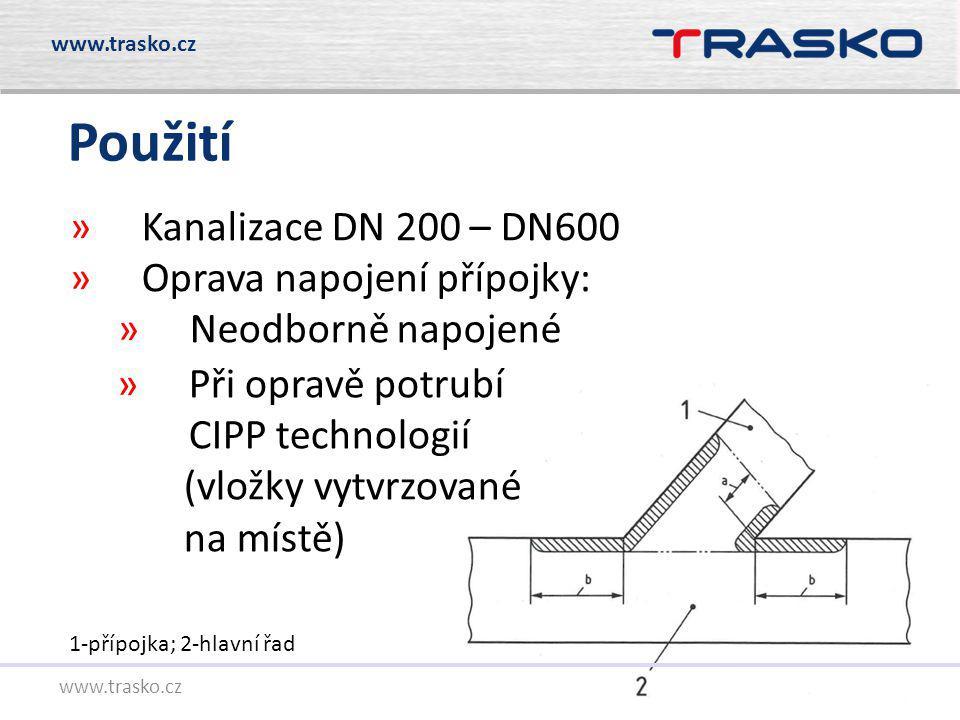 2 www.trasko.cz Použití »Při opravě potrubí CIPP technologií (vložky vytvrzované na místě) »Kanalizace DN 200 – DN600 »Oprava napojení přípojky: »Neod