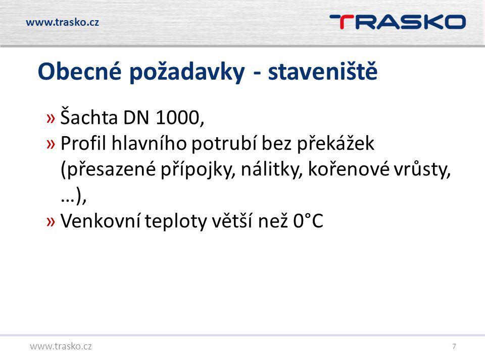7 Obecné požadavky - staveniště www.trasko.cz »Šachta DN 1000, »Profil hlavního potrubí bez překážek (přesazené přípojky, nálitky, kořenové vrůsty, …)