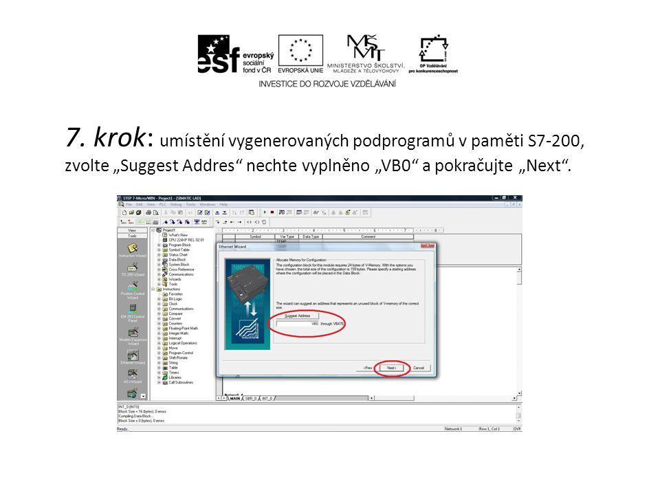 """7. krok: umístění vygenerovaných podprogramů v paměti S7-200, zvolte """"Suggest Addres"""" nechte vyplněno """"VB0"""" a pokračujte """"Next""""."""
