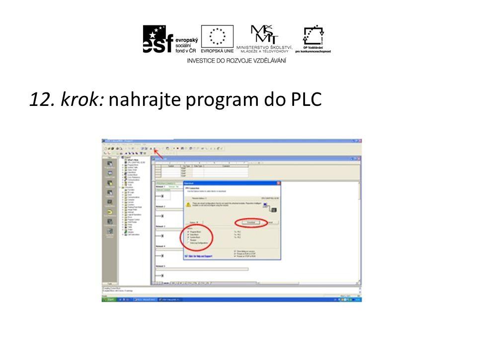 12. krok: nahrajte program do PLC