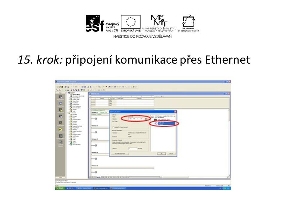 15. krok: připojení komunikace přes Ethernet