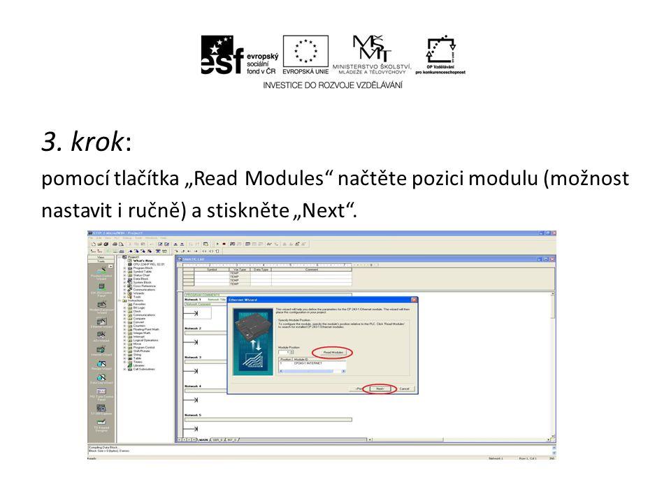 """3. krok: pomocí tlačítka """"Read Modules"""" načtěte pozici modulu (možnost nastavit i ručně) a stiskněte """"Next""""."""