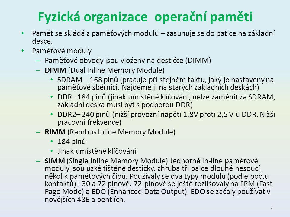 Paměť typu RAM Random Access Memory Použití k zápisu a čtení Rychlejší než ROM Typy: – Statické RAM (SRAM) – paměťová buňka je tvořena elektronickým prvkem nabývající dvou stavů (nula nebo jedna) – Dynamické RAM (DRAM) – paměť tvořena miniaturním kondenzátorem.