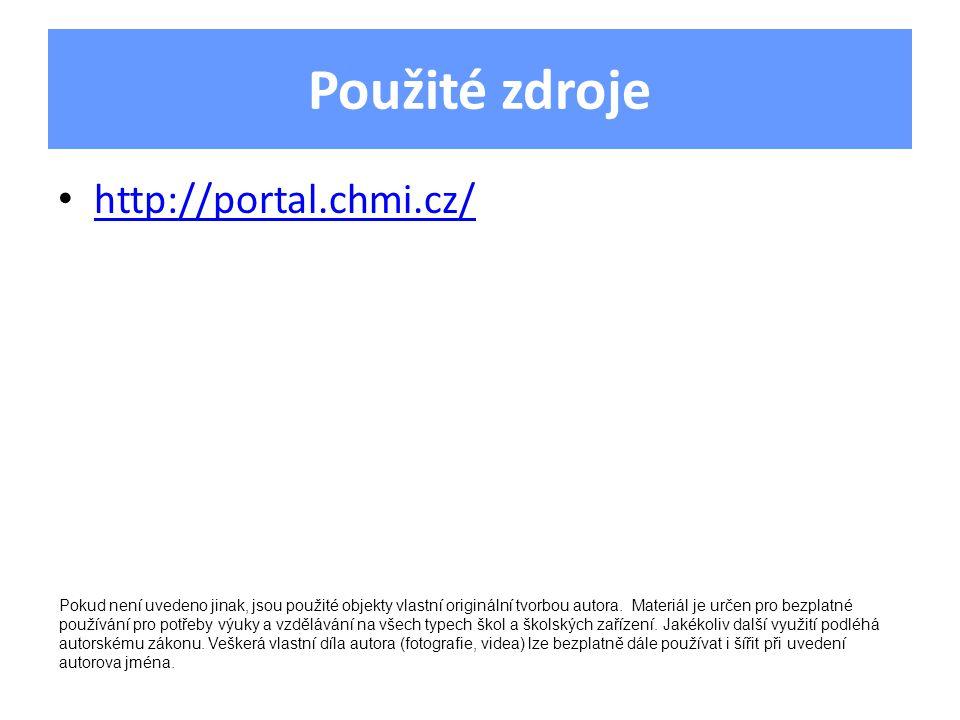 Použité zdroje http://portal.chmi.cz/ Pokud není uvedeno jinak, jsou použité objekty vlastní originální tvorbou autora.