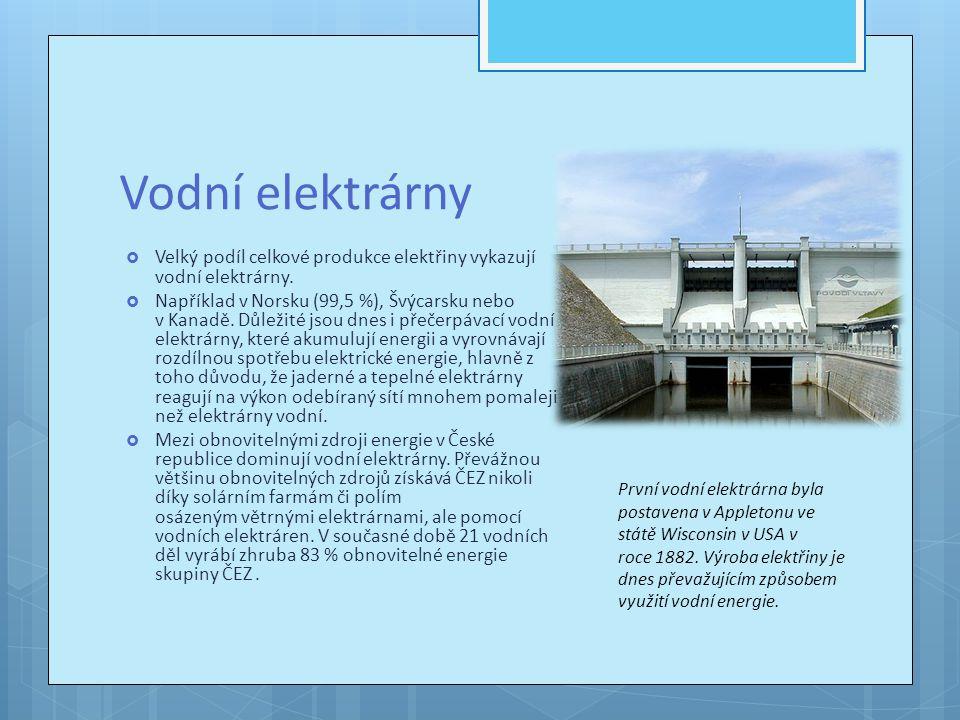 Vodní elektrárny se dělí na :  Jezové (průtočné), jejichž spád je vytvořen jezem.