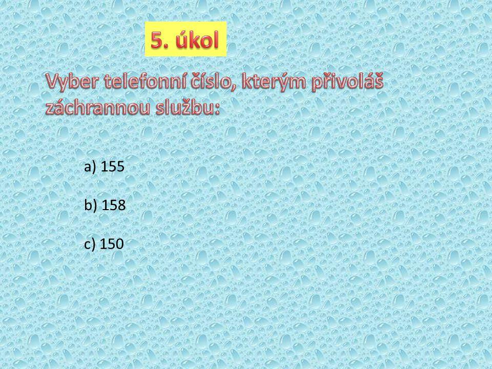 a) 155 b) 158 c) 150