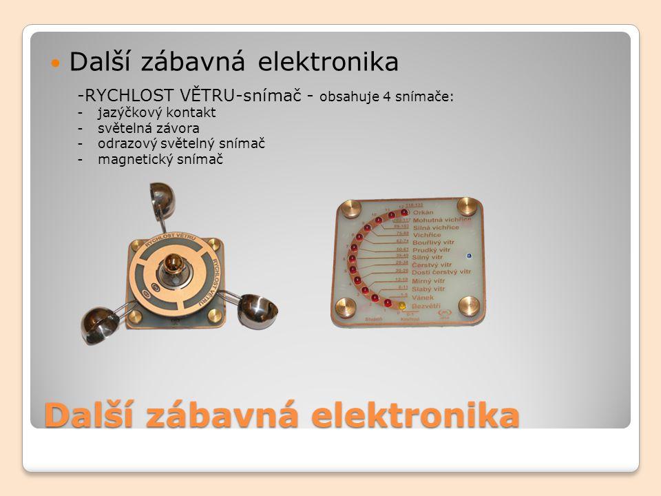 Další zábavná elektronika -RYCHLOST VĚTRU-snímač - obsahuje 4 snímače: -jazýčkový kontakt -světelná závora -odrazový světelný snímač -magnetický sníma