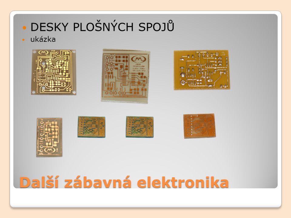 Další zábavná elektronika DESKY PLOŠNÝCH SPOJŮ ukázka