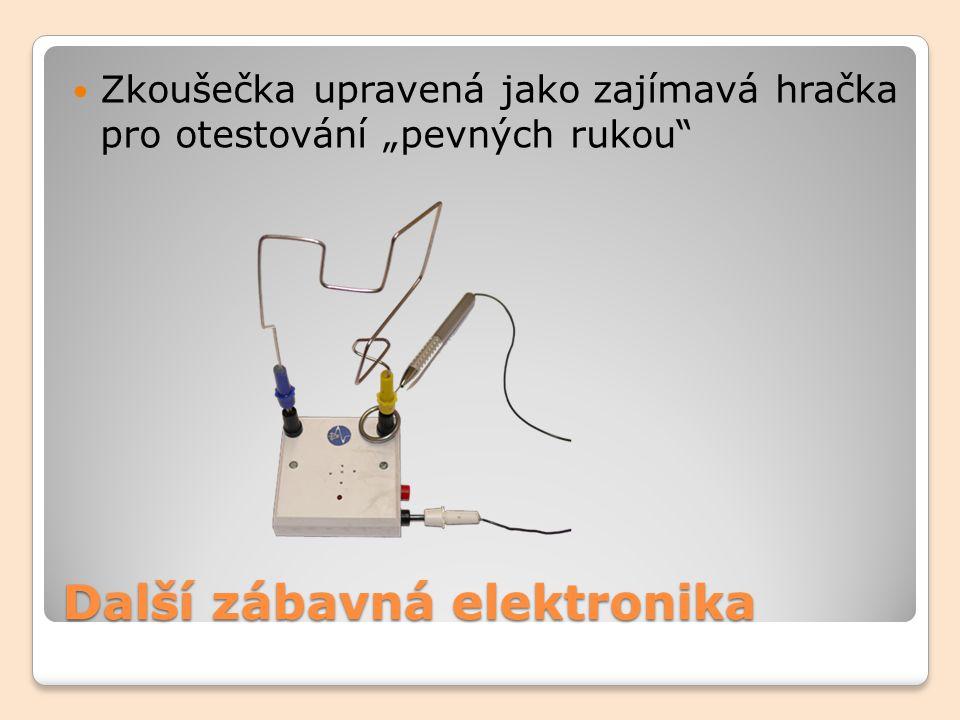 """Další zábavná elektronika Zkoušečka upravená jako zajímavá hračka pro otestování """"pevných rukou"""""""