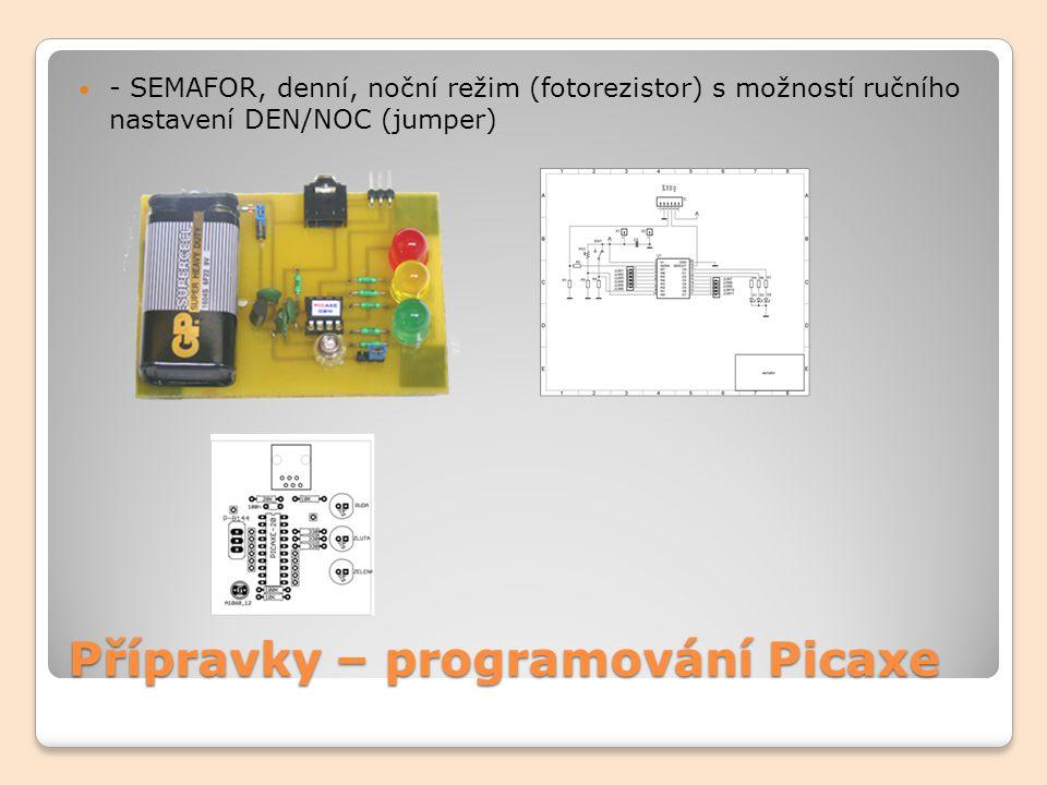 Přípravky – programování Picaxe - ŽELEZNIČNÍ PŘEJEZD, simulace světelné a zvukové signalizace přejezdu