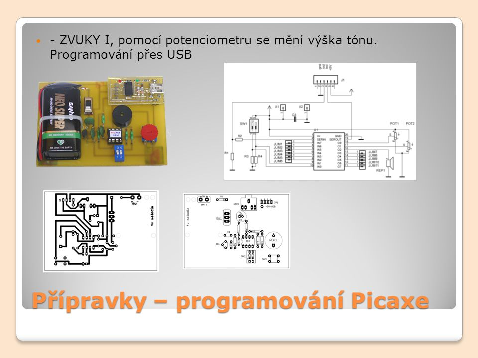 Přípravky – programování Picaxe - ZVUKY I, pomocí potenciometru se mění výška tónu. Programování přes USB