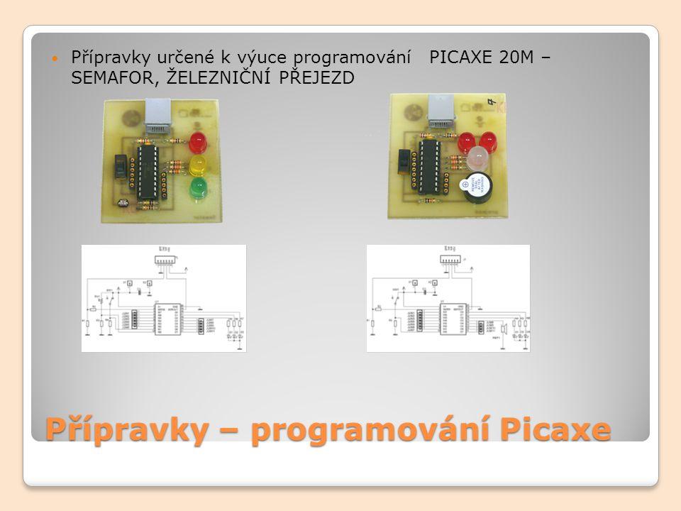 Přípravky – programování Picaxe 3D AKCELEROMETR TŘÍOSÝ AKCELEROMETR s IR přenosem - PŘIJÍMAČ -TŘÍOSÝ AKCELEROMETR s IR přenosem - VYSÍLAČ  změna polohy vysílače se pomocí IR diody přenáší do přijímače, kde se zpracuje
