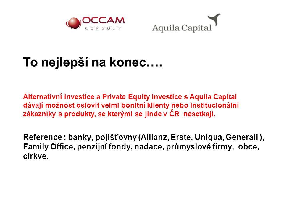 Reference : banky, pojišťovny (Allianz, Erste, Uniqua, Generali ), Family Office, penzijní fondy, nadace, průmyslové firmy, obce, církve. To nejlepší