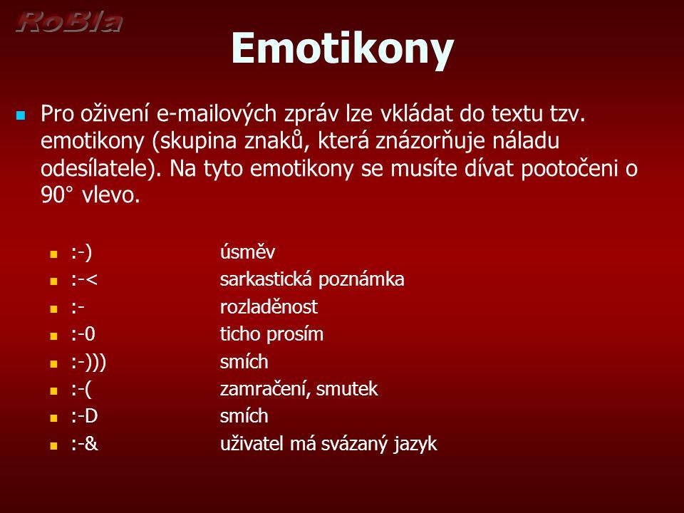 Emotikony Pro oživení e-mailových zpráv lze vkládat do textu tzv.