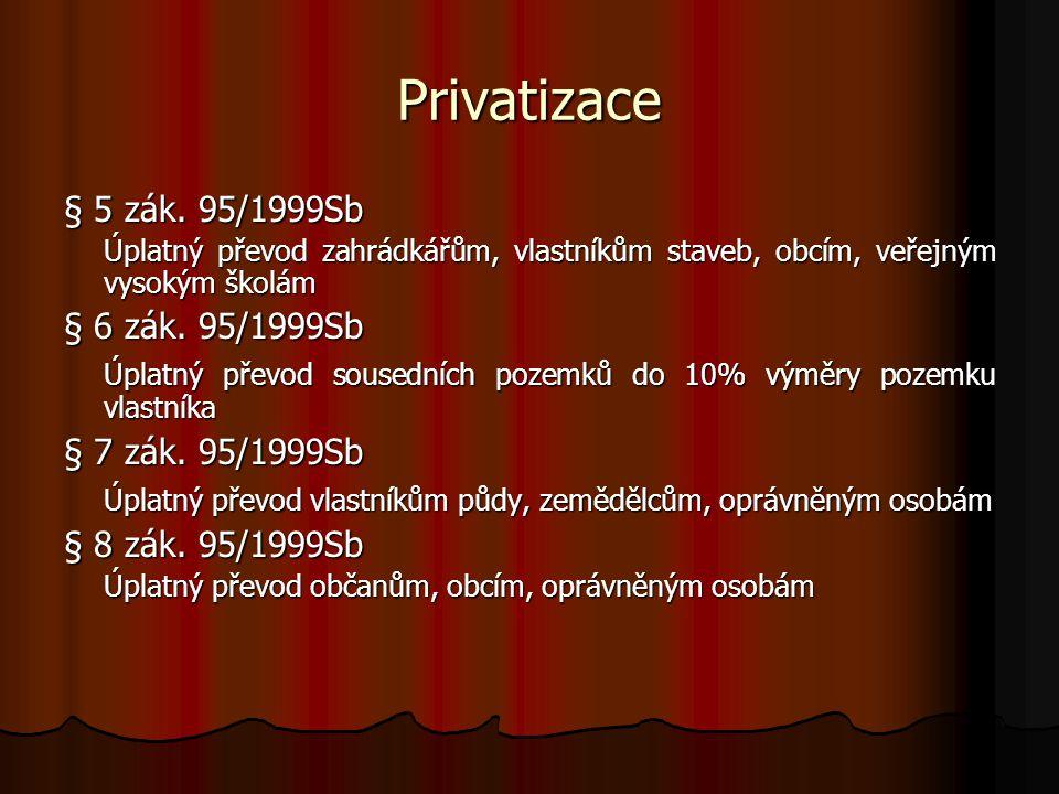 Privatizace § 5 zák.