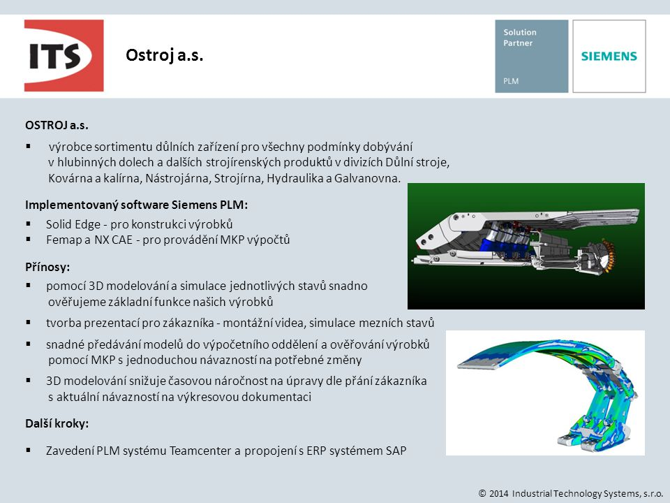 © 2014 Industrial Technology Systems, s.r.o.OSTROJ a.s.