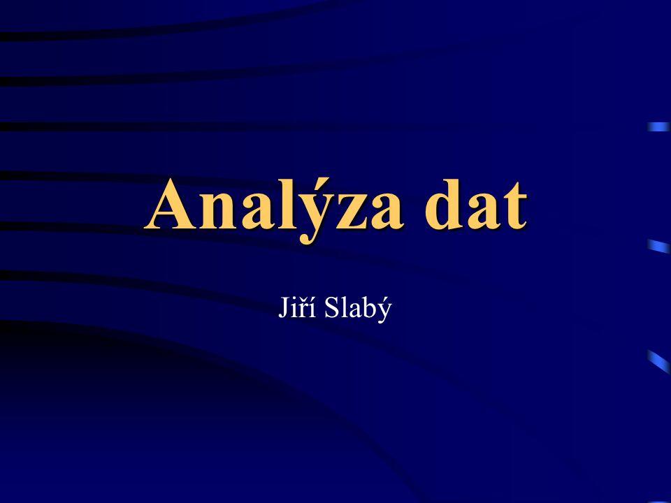 Analýza dat Jiří Slabý