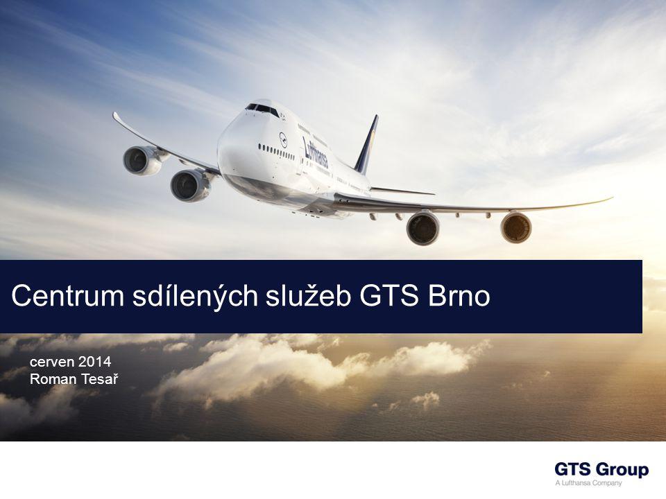 Centrum sdílených služeb GTS Brno cerven 2014 Roman Tesař