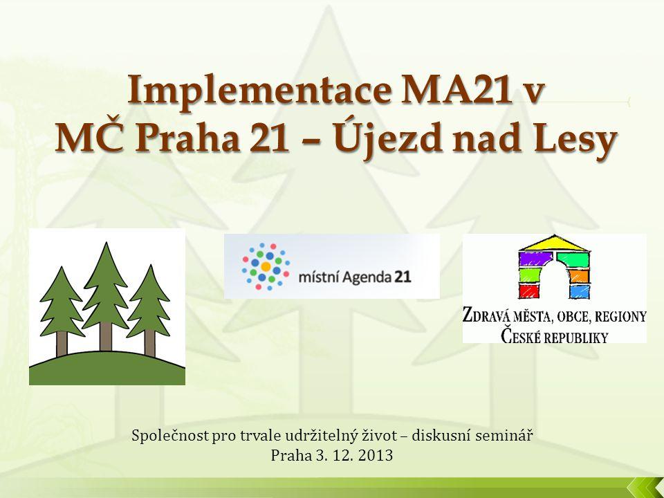 Společnost pro trvale udržitelný život – diskusní seminář Praha 3. 12. 2013