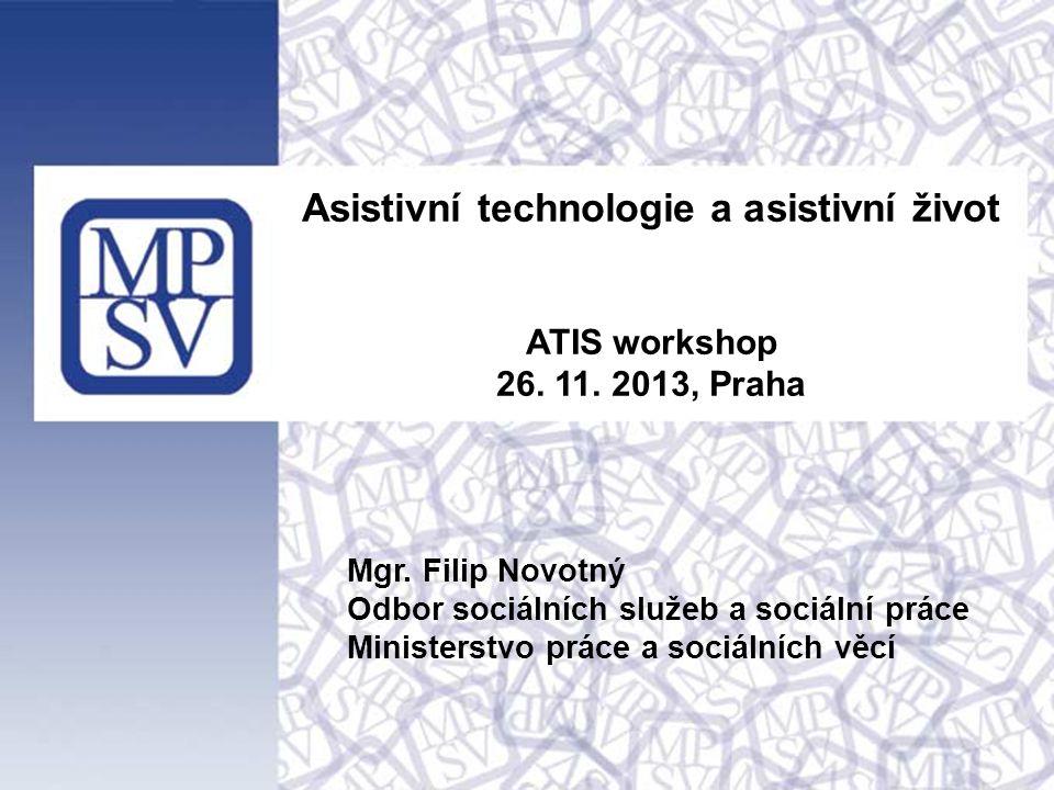 Asistivní technologie a asistivní život ATIS workshop 26.