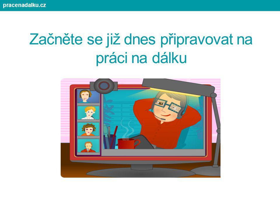 Začněte se již dnes připravovat na práci na dálku pracenadalku.cz