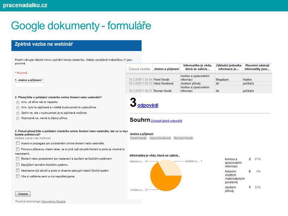 Google dokumenty - formuláře pracenadalku.cz