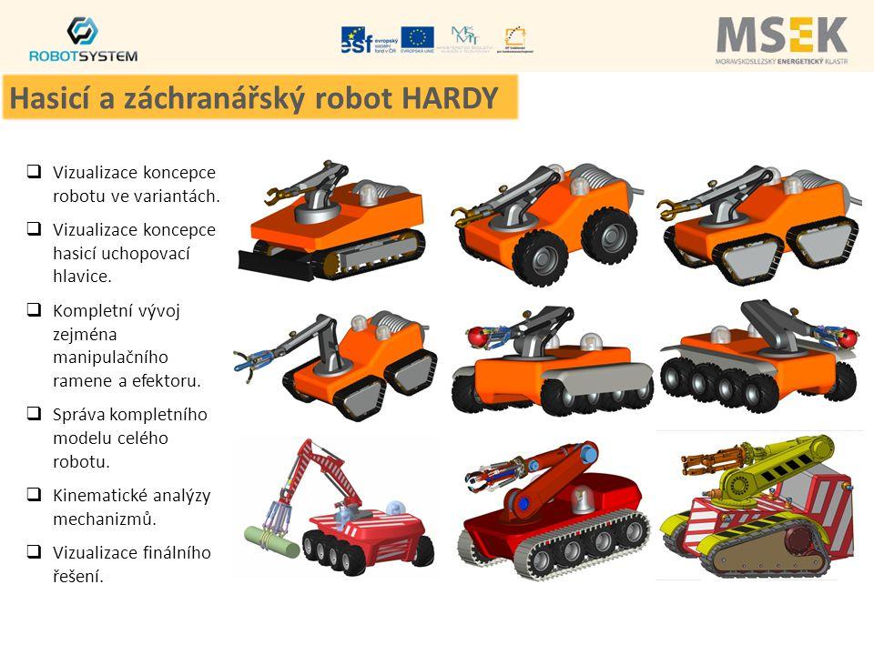  Vizualizace koncepce robotu ve variantách.  Vizualizace koncepce hasicí uchopovací hlavice.  Kompletní vývoj zejména manipulačního ramene a efekto