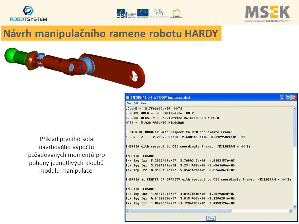Příklad prvního kola návrhového výpočtu požadovaných momentů pro pohony jednotlivých kloubů modulu manipulace. Návrh manipulačního ramene robotu HARDY