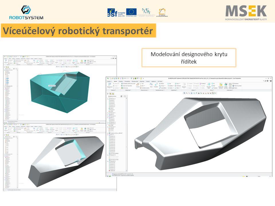 Modelování designového krytu řídítek Víceúčelový robotický transportér