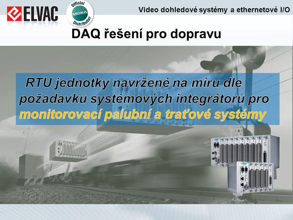 DAQ řešení pro dopravu Video dohledové systémy a ethernetové I/O